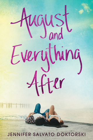 August and Everything After By Jennifer Doktorski